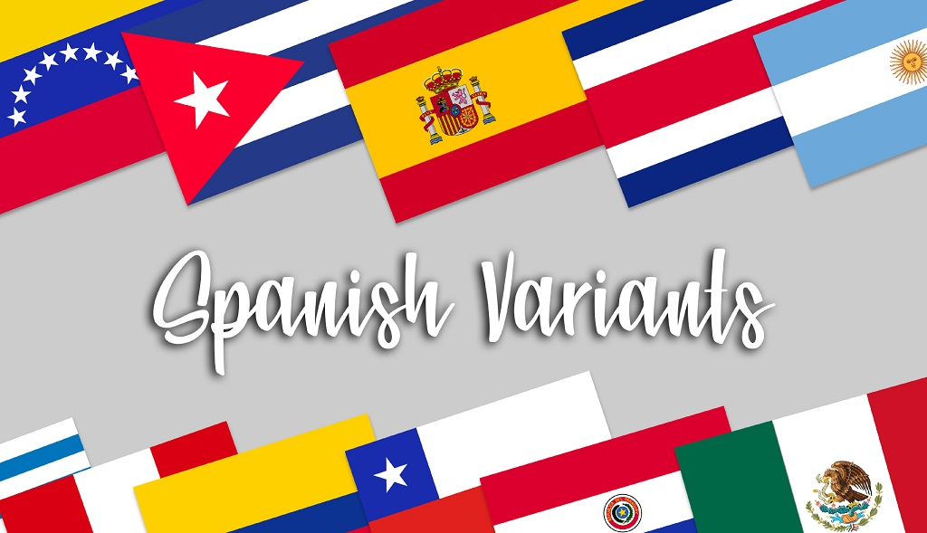 Spanish-Variants-Explained-What-are-they-and-which-should-I-localize-to